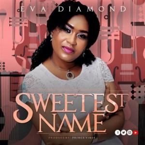Eva Diamond - Sweetest Name